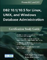 DB2 10.1/10.5 for Linux, UNIX, and Windows Database Administration
