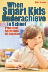 When Smart Kids Underachieve in School