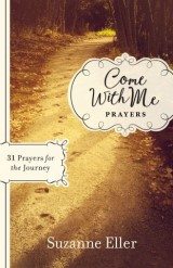 Come With Me: Prayers