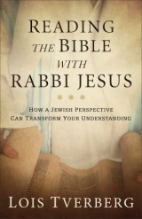 Reading the Bible with Rabbi Jesus