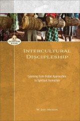 Intercultural Discipleship (Encountering Mission)