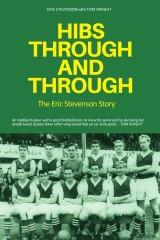 Hibs Through & Through: The Eric Stevenson Story