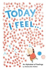 Today I Feel . . .