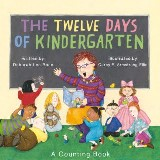 The Twelve Days of Kindergarten