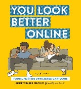 You Look Better Online