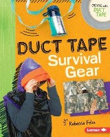Duct Tape Survival Gear