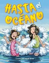 Hasta el océano (Oh, to the Ocean)