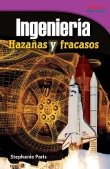 Ingeniería: Hazañas y fracasos (Engineering: Feats and Failures)