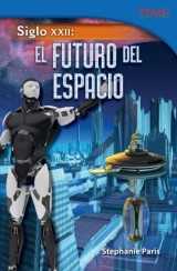 Siglo XXII: El futuro del espacio (22nd Century: Future of Space)