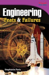 Engineering Feats & Failures