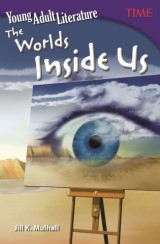 Young Adult Literature: The Worlds Inside Us