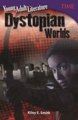 Young Adult Literature: Dystopian Worlds