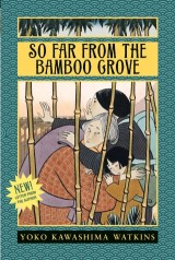So Far from the Bamboo Grove