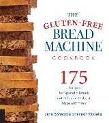 The Gluten-Free Bread Machine Cookbook