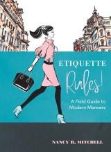 Etiquette Rules!