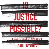 Is Justice Possible?
