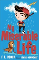 My Miserable Life