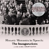 Historic Moments in Speech: The Inaugurations