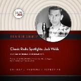 Classic Radio Spotlights: Jack Webb