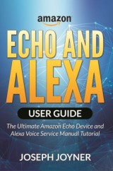 Amazon Echo and Alexa User Guide