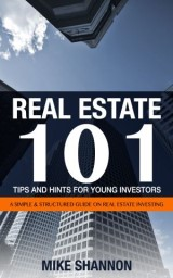 Real Estate 101 Tips and Hints for Young Investors