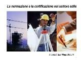 Normazione e certificazione nel settore edile