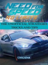 Need for Speed No Limits the Unofficial Strategies Tricks and Tips