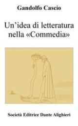 Un'idea di letteratura nella «Commedia»