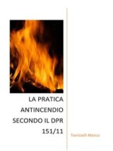 La pratica antincendio secondo il dpr 151/11
