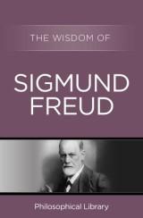 The Wisdom of Sigmund Freud