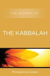 The Wisdom of the Kabbalah