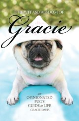 The Wit and Wisdom of Gracie