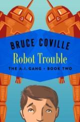 Robot Trouble
