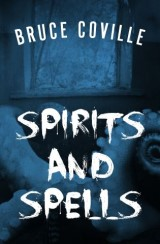 Spirits and Spells