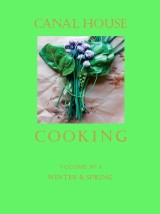 Canal House Cooking Volume N° 3
