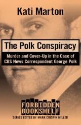 The Polk Conspiracy