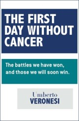 The First Day Without Cancer
