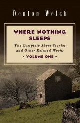 Where Nothing Sleeps Volume One