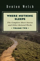 Where Nothing Sleeps Volume Two