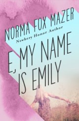 E, My Name Is Emily