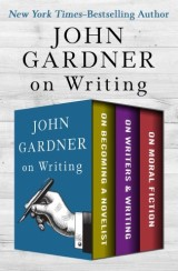 John Gardner's Collection on Writing
