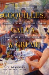 Coquilles, Calva, and Crème