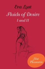 Fluids of Desire I and II