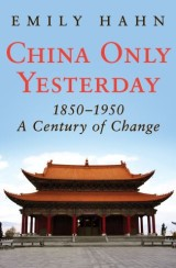 China Only Yesterday