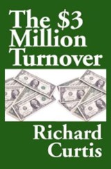 The $3 Million Turnover
