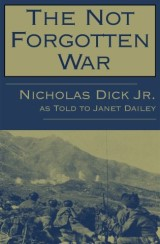 The Not Forgotten War: One Soldier's Story