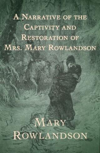 the captivity narrative mary rowlandson