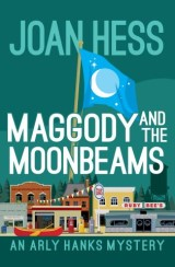 Maggody and the Moonbeams