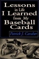 Lessons in Life I Learned from My Baseball Cards