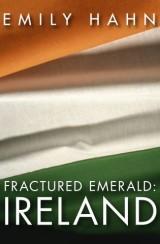 Fractured Emerald: Ireland